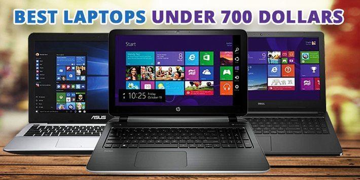 Best Laptops Under $700 (Top Picks) -2021